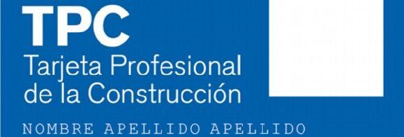 Más de medio millón de trabajadores del sector ya han solicitado la Tarjeta Profesional de la Construcción