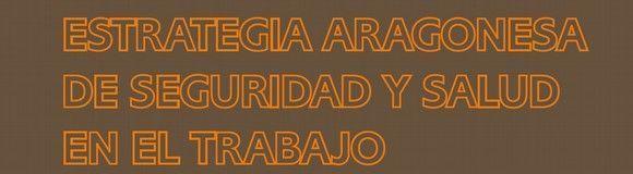 Reducir la siniestralidad laboral y fomentar la cultura preventiva, objetivos del Gobierno de Aragón