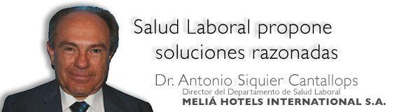 Salud Laboral propone soluciones razonadas