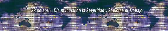 Iniciativa con motivo del Día Mundial de la Seguridad y la Salud en el Trabajo