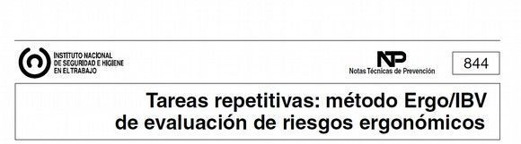 PrevenConsejo: Tareas repetitivas: método Ergo/IBV de  evaluación de riesgos ergonómicos