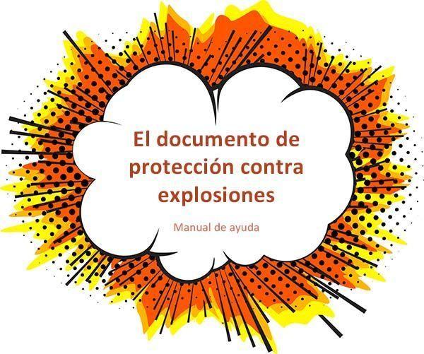 Manual para la elaboración del documento de protección contra explosiones