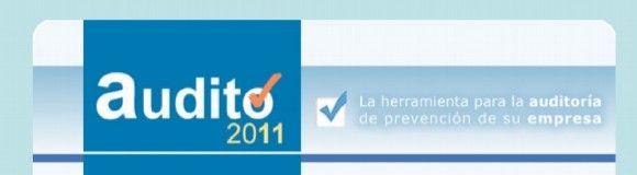 Audito 2011: La herramienta para la auditoría de prevención de su empresa