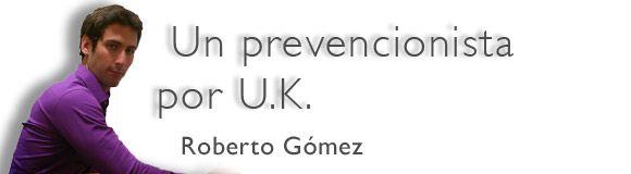 Un prevencionista por U.K.