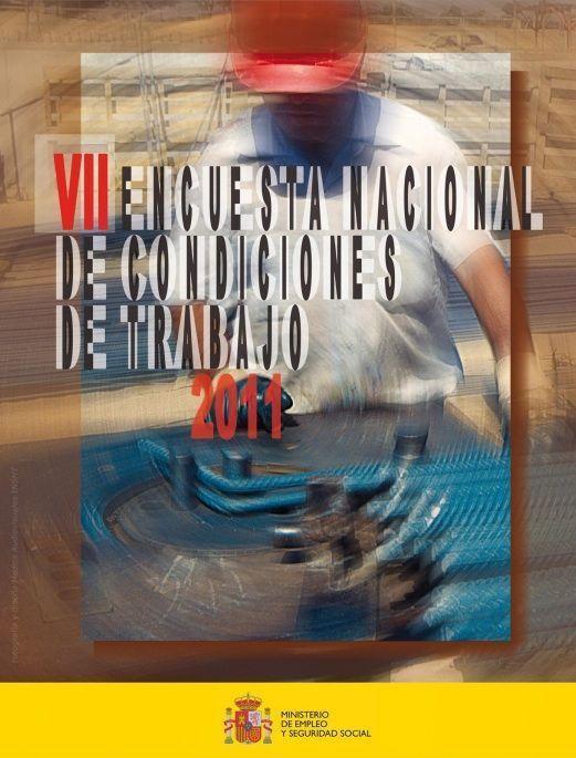 El INSHT publica la Encuesta Nacional de Condiciones de Trabajo de 2011