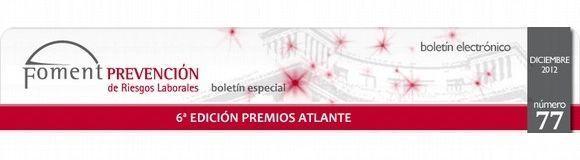 Foment PREVENCIÓN de Riesgos Laborales: Especial 6ª Edición Premios Atlante