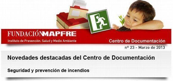 Centro de Documentación - seguridad y prevención de incendios - Marzo 2013