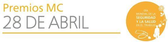 Premios MC #28PRL queremos que cada día sea 28 de abril