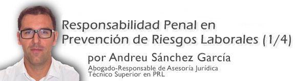Responsabilidad penal en prevención de riesgos laborales (1/4)
