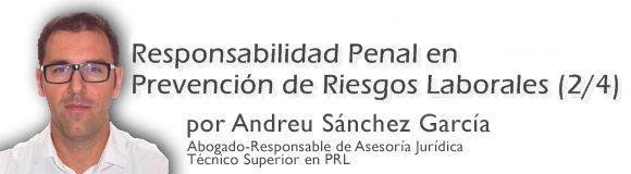 Responsabilidad penal en prevención de riesgos laborales (2/4)
