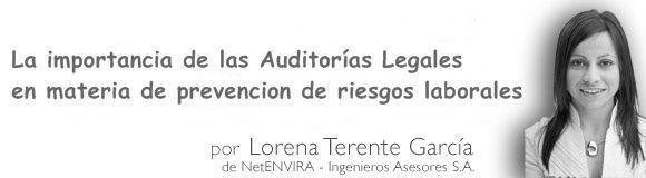La importancia de las Auditorías Legales en materia de prevencion de riesgos laborales