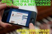 Gana un Ipad mini con #prevencionar y #esaludable en #instagram