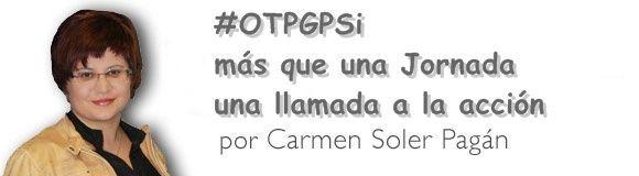 #OTPGPSi más que una Jornada una llamada a la acción