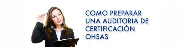 Curso: Cómo preparar una auditoría de certificación OHSAS