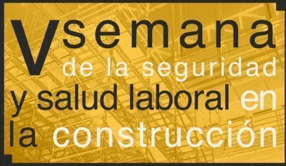 V Semana Seguridad Laboral en Construcción - Murica 2013