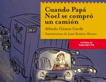 """Niños y seguridad vial: """"Cuando Papá Noel se compró un camión"""""""