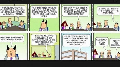 Humor: Los empleados saludables no son productivos...