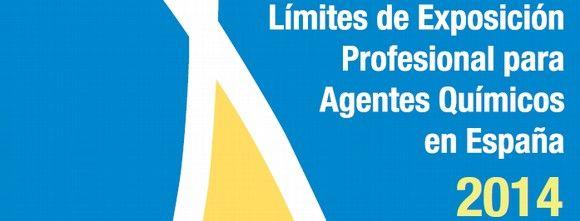 Límites de Exposción Profesional para Agentes Químicos en España 2014