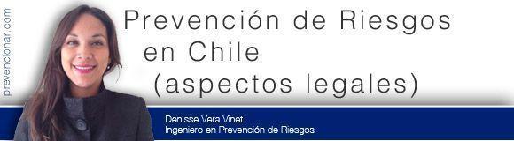 Prevención de Riesgos en Chile (aspectos legales)