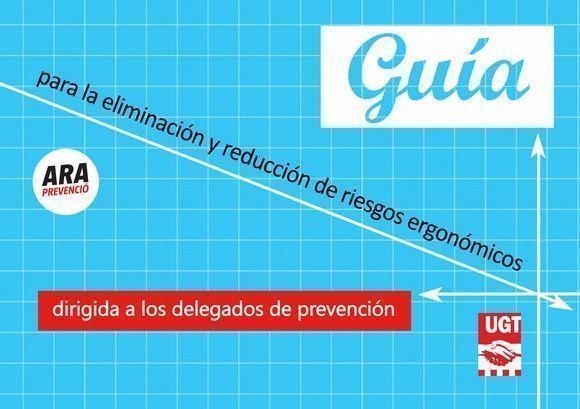 Presentación Guia para la eliminación y reduccion de riesgos ergonomicos UGT 2013 #28PRL