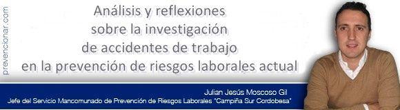 Análisis y reflexiones sobre la investigación de accidentes de trabajo en la prevención de riesgos laborales actual