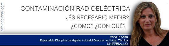 Contaminación Radioeléctrica ¿es necesario medir? ¿cómo? ¿con qué?