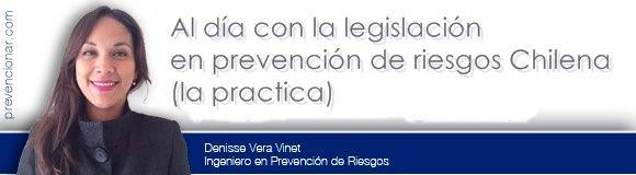 Al día con la legislación en prevención de Riesgos Chilena (la practica)