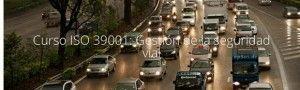 Curso ISO 39001 Gestión de la Seguridad Vial - Madrid