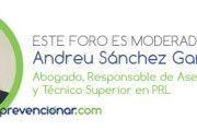 ¿Dudas con la Legislación en PRL? Andreu Sánchez te da las respuestas