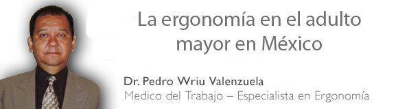 La ergonomía en el adulto mayor en #México