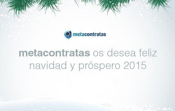 Metacontratas os desea feliz navidad y próspero 2015
