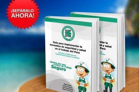 Guía para implementar la normativa de seguridad y salud en el trabajo en #Perú