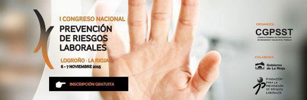 Iº CONGRESO NACIONAL DE PREVENCION DE RIESGOS LABORALES DEL CGPSST