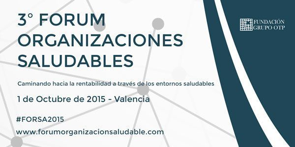 Vídeo: 3º Forum Organizaciones Saludables jornada 1 oct. 2015 mañana