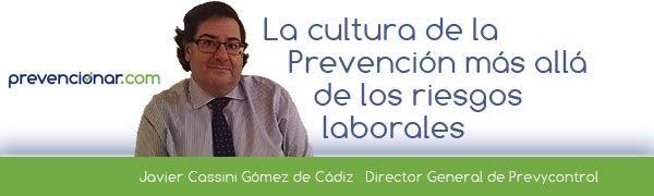 La Cultura de la Prevención. Más allá de los riesgos laborales