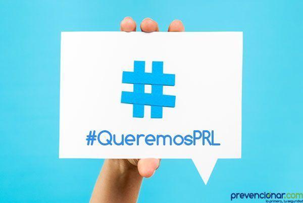 Convocatoria #QueremosPRL para el próximo 28 de abril #28PRL