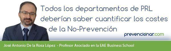 Todos los departamentos de PRL deberían saber cuantificar los costes de la No-Prevención