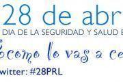 La Semana de la Seguridad y Salud en el Trabajo #28PRL