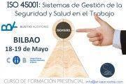 Curso ISO 45001: Últimas Plazas - Bilbao