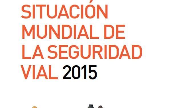 Informe sobre la situación mundial de la seguridad vial 2015