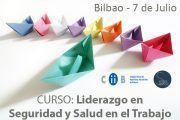 Curso en Bilbao: Liderazgo en Seguridad y Salud en el Trabajo