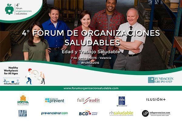 Edad y trabajo saludable será el lema del 4º Fórum de Organizaciones Saludables