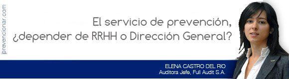 El servicio de prevención, ¿depender de RRHH o Dirección General?