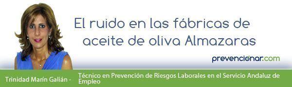 """El Ruido en fábricas de aceite de oliva """"Almazaras"""""""