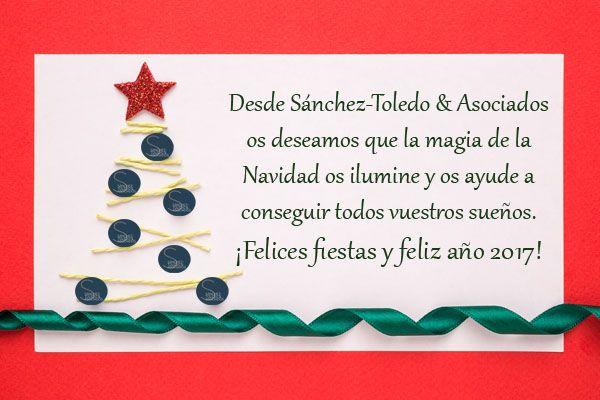 Desde Sánchez-Toledo & Asociados os deseamos ¡Felices fiestas y feliz año 2017!