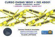 """Curso OHSAS 18001 + ISO 45001 """"Sistemas de Gestión de la Seguridad y Salud en el Trabajo"""""""