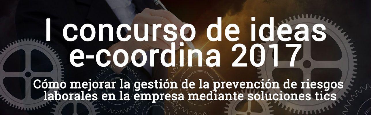 I Concurso de Ideas de e-coordina 2017