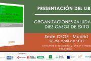 Presentación del Libro: Organizaciones Saludables 10 casos de éxito #28PRL