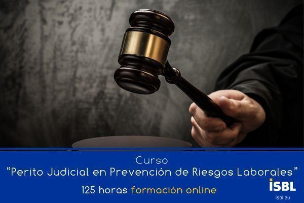 Curso OnLine: Perito Judicial en Prevención de Riesgos Laborales