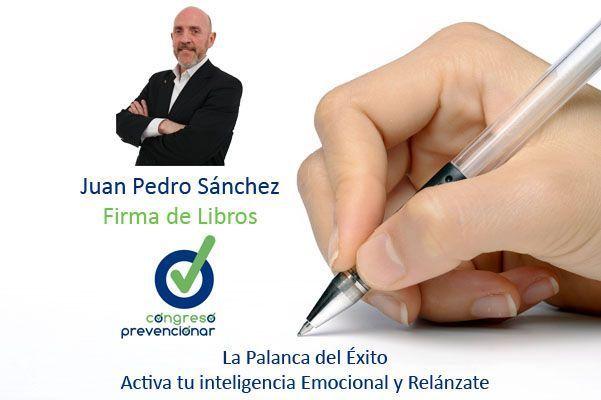 Congreso Prevencionar: Firma de libros Juan Pedro Sánchez
